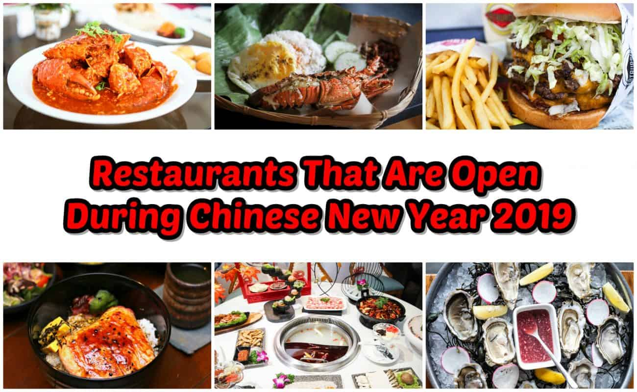 Restaurants Open On Christmas Day Near Me 2019.30 Restaurants That Are Open During Chinese New Year 2019